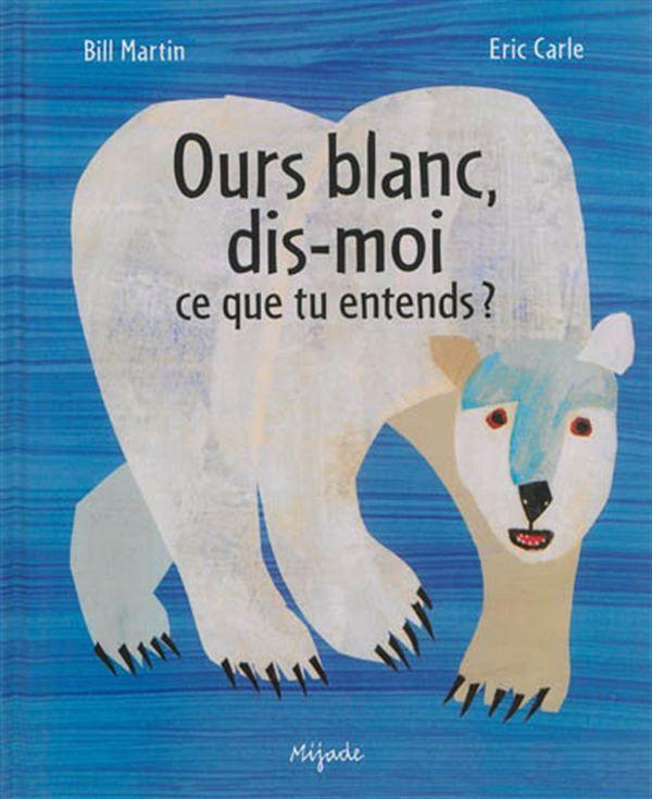 Ours blanc, dis-moi ce que tu entends?