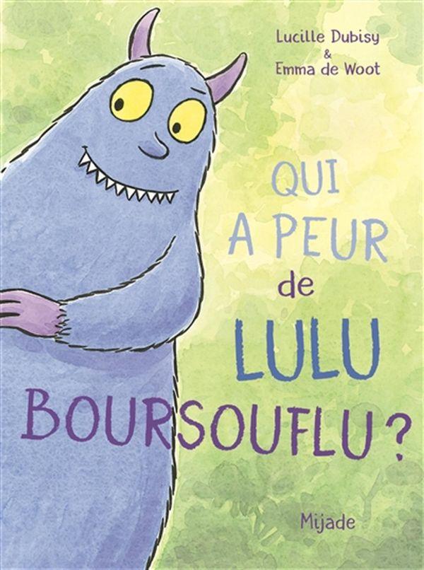 Qui a peur de Lulu Boursouflu ?