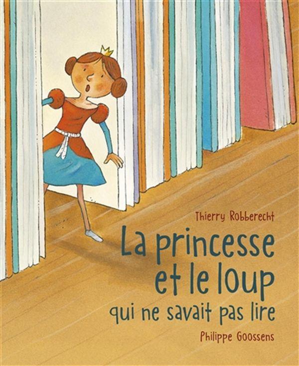 Princesse et le loup qui ne savait pas lire La