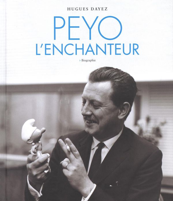 Peyo l'enchanteur : Biographie