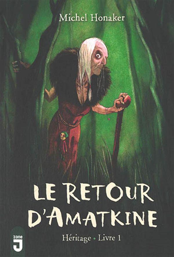 Le retour d'Amatkine 01 : Héritage