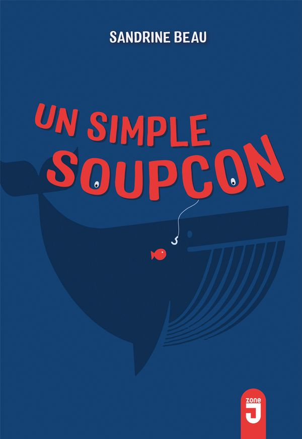 Un simple soupçon
