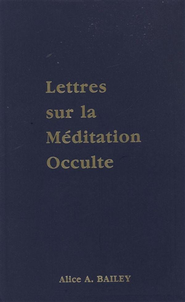 Lettres sur la méditation occulte