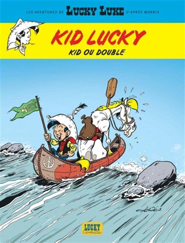 Kid Lucky 05 : Kid ou double