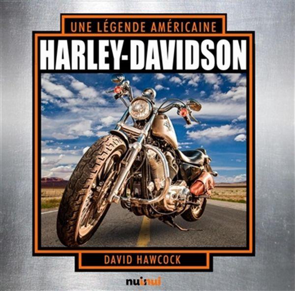 Harley-Davidson : Une légende américaine