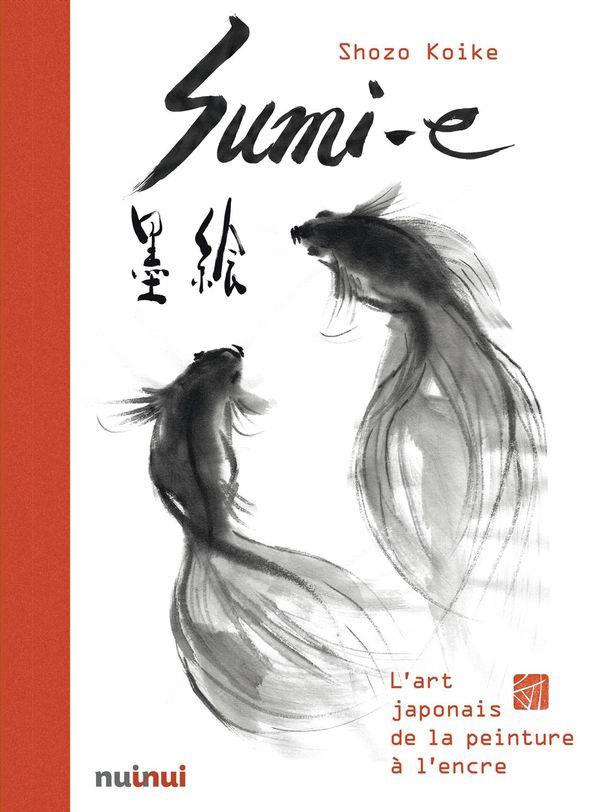 Sumi-e : L'art japonais de la peinture à l'encre