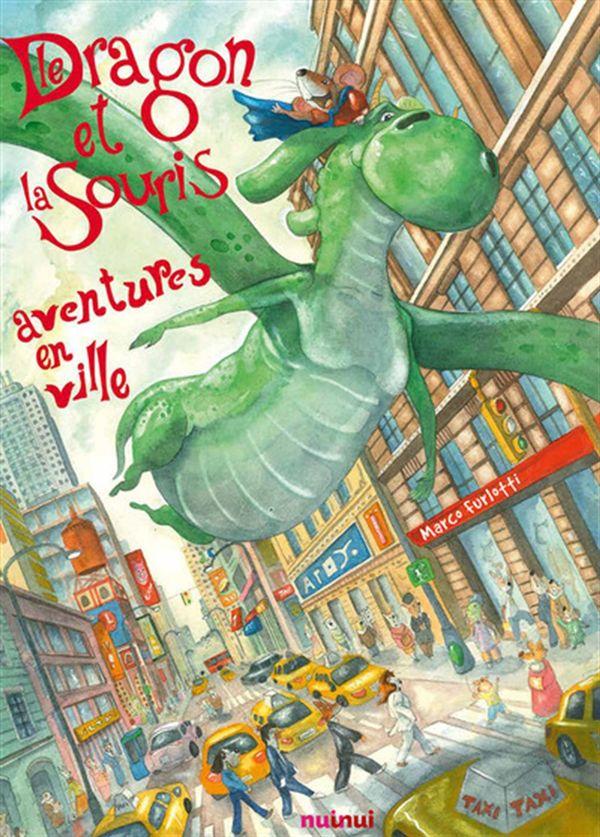 Le dragon et la souris : Aventures en ville