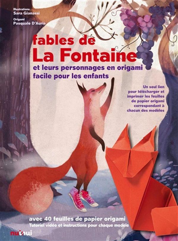 Fables de La Fontaine et leurs personnages en origami facile pour les enfants
