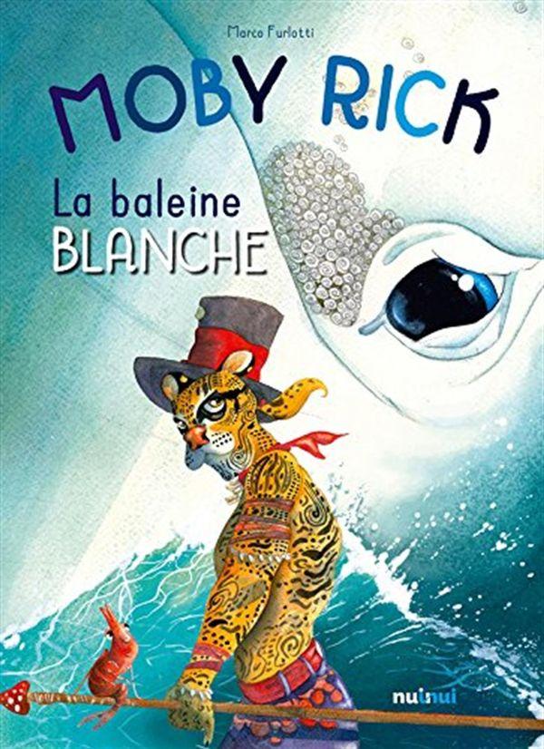 Moby Rick : La baleine blanche