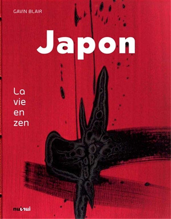 Japon : La vie en zen