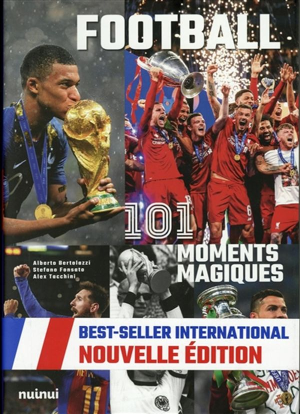 Football 101  Moments Magiques