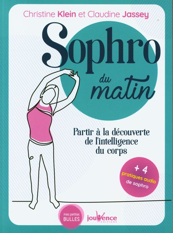 Sophro du matin : Partir à la découverte de l'intelligence du corps