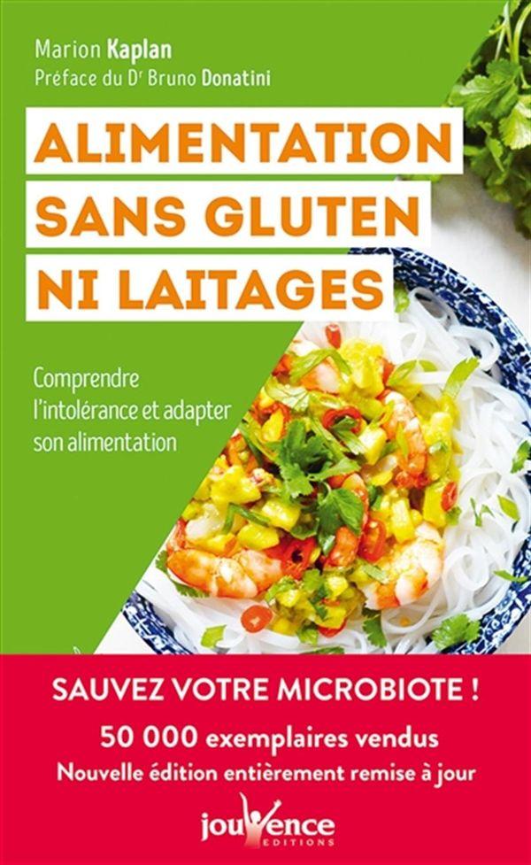 Alimentation sans gluten ni laitages : Comprendre l'intolérance et adapter son alimentation