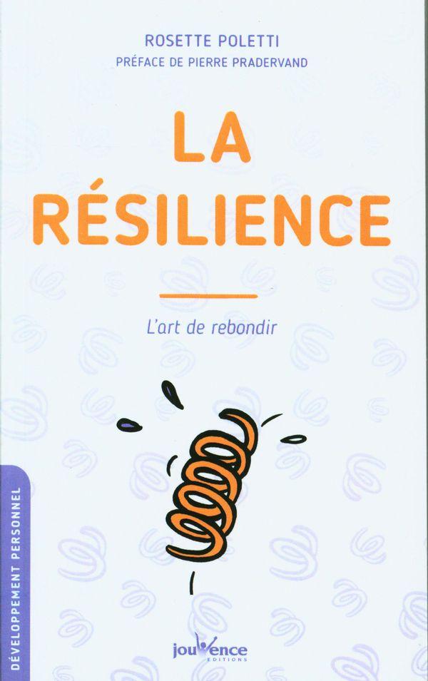 La résilience : L'art de rebondir N.E.