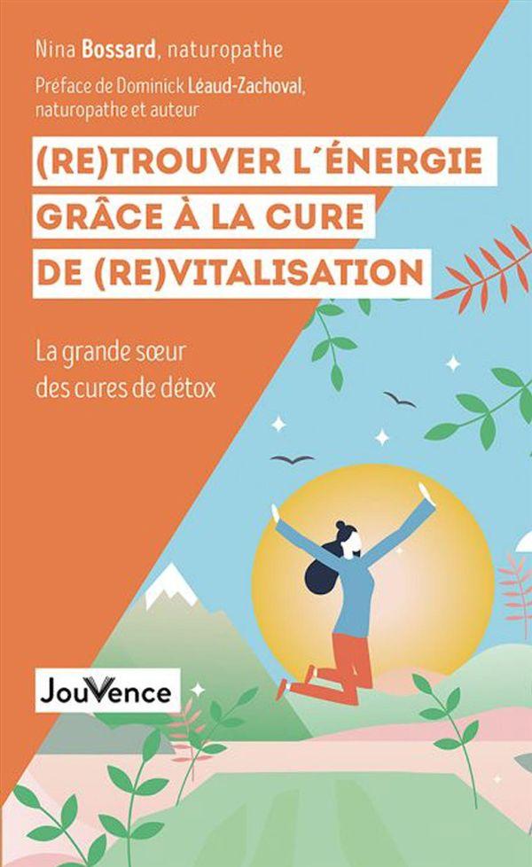 Ma cure favorite : la revitalisation : La grande soeur des cures de détox
