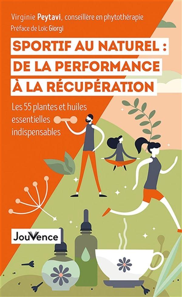 Sportif au naturel : De la performance à la récupération