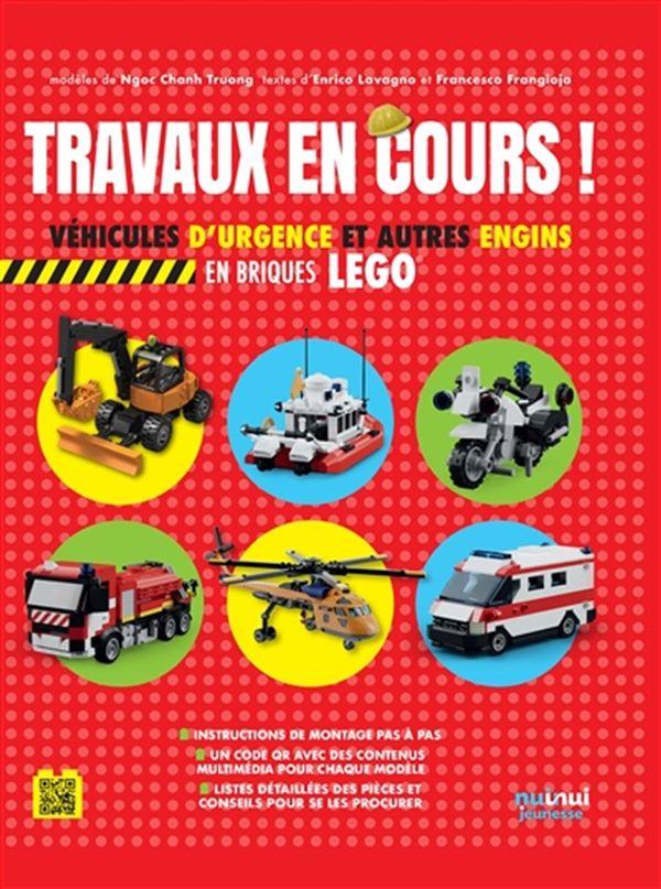 Travaux en cours! : Véhicules d'urgence et autres engins en briques Lego