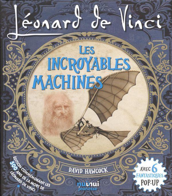 Léonard de Vinci : Les incroyables machines N.E.