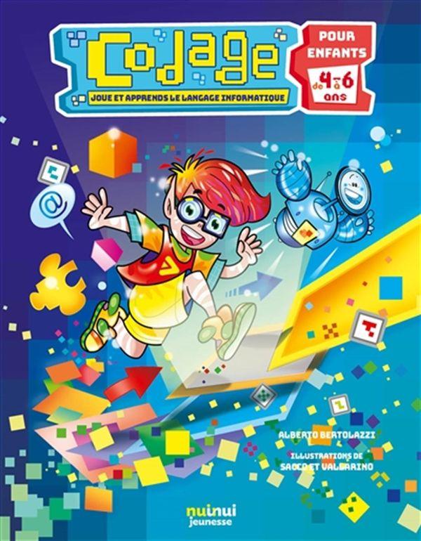 Codage - Joue et apprends le langage informatique pour enfants 4-6 ans