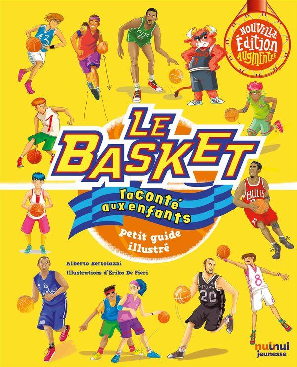 Basket raconté aux enfants Le N.E.