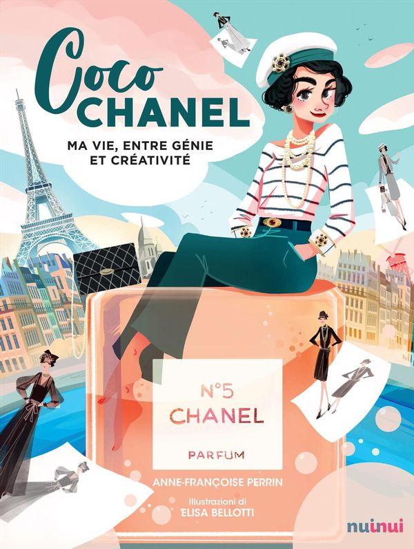 Coco Chanel : Ma vie entre génie et créativité