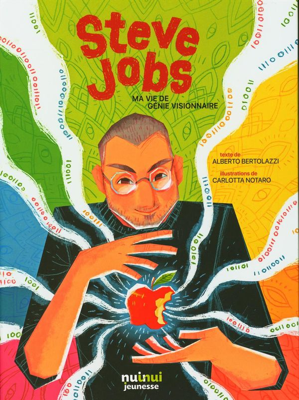 Steve Jobs : Ma vie de génie visionnaire
