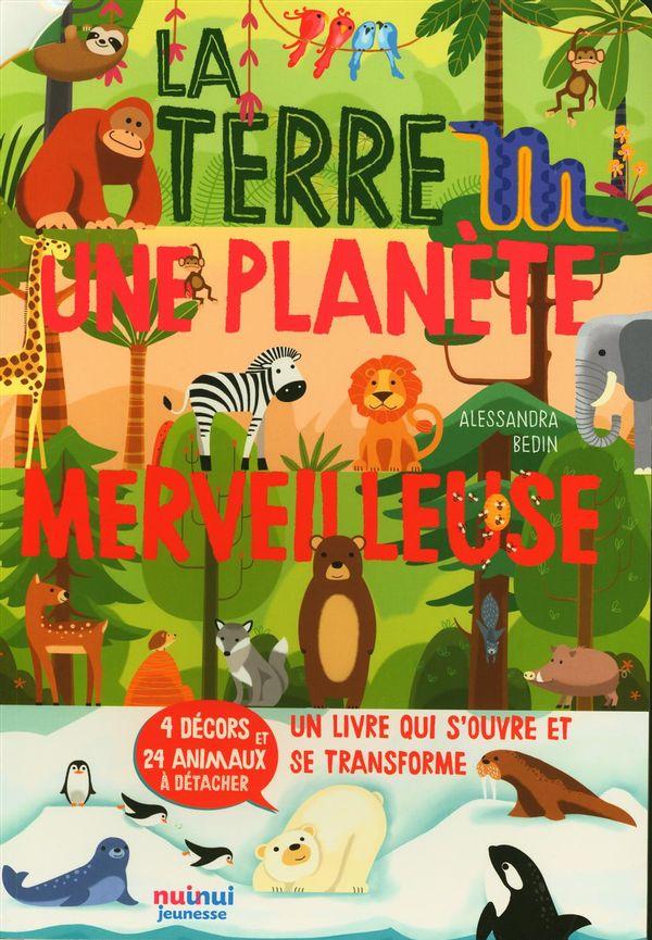 Le terre : Une planète merveilleuse