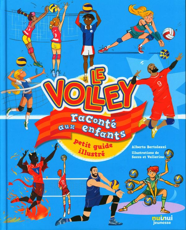 Le Volley raconté au enfants : petit guide illustré