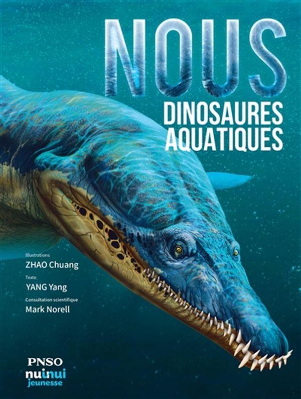 Nous, dinosaures aquatiques