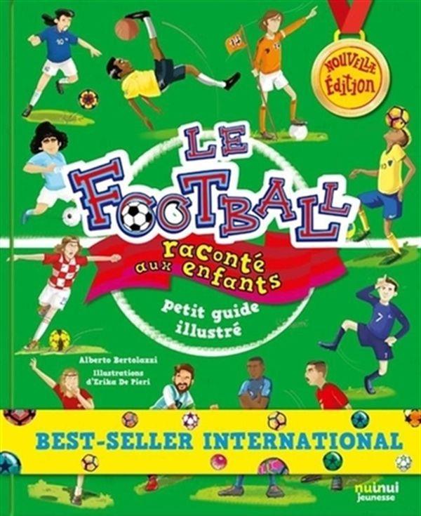 Football raconté aux enfants Le N.E.