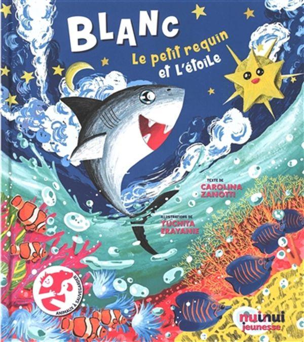 Blanc : Le petit requin et L'étoile