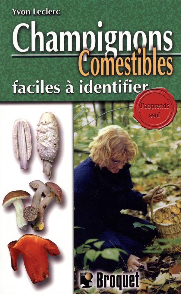 Champignons Comestibles faciles à identifier