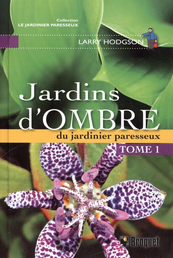 Jardins d'ombre Tome 1