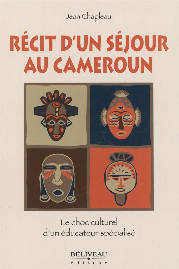 Récit d'un séjour au Cameroun