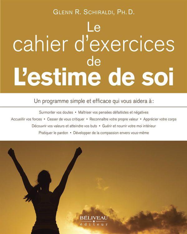 Estime de soi - Guide et exerccices pratiques