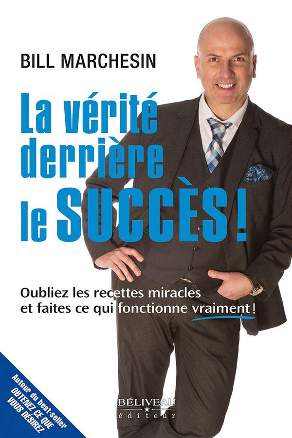 La vérité derrière le succès !