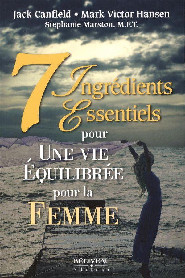 7 ingrédients essentiels pour une vie équilibrée pour la femme