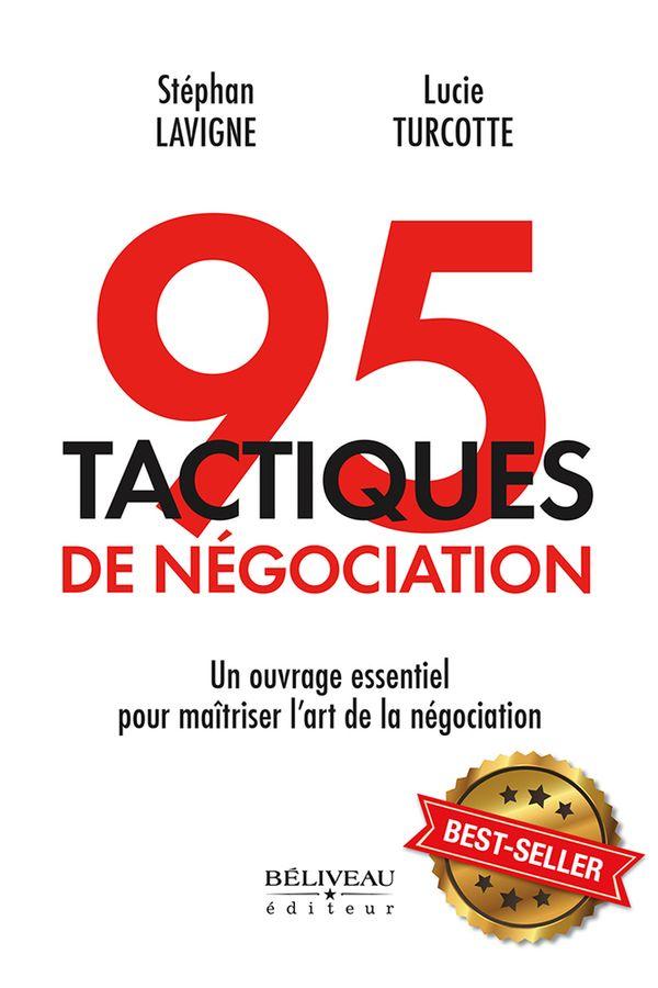 95 tactiques de négociation  Un complément essentiel pour...
