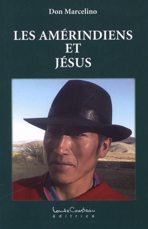 Les Amérindiens et Jésus