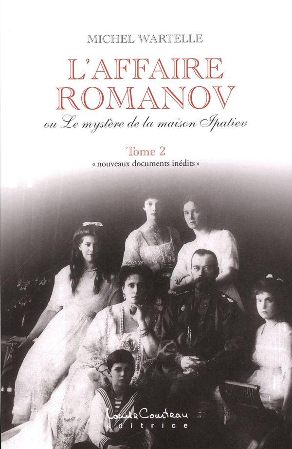 L'affaire Romanov ou Le mystère de la maison Ipatiev 02