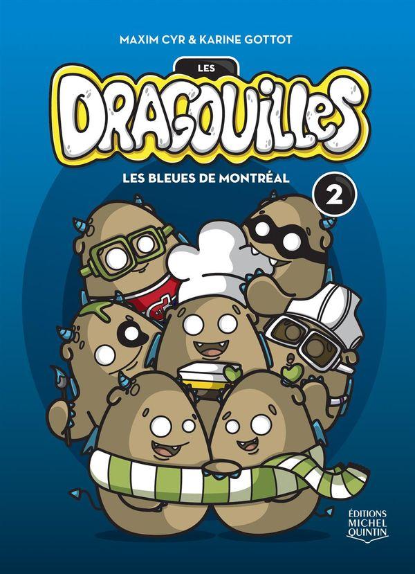 Dragouilles 02 : Les bleues de Montréal