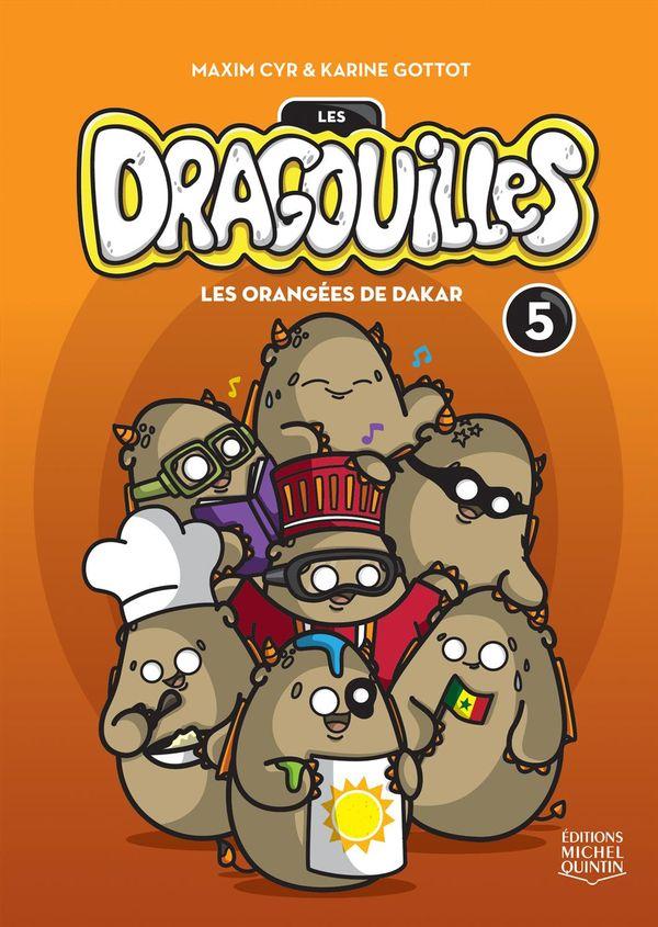 Dragouilles 05 : Les orangées de Dakar