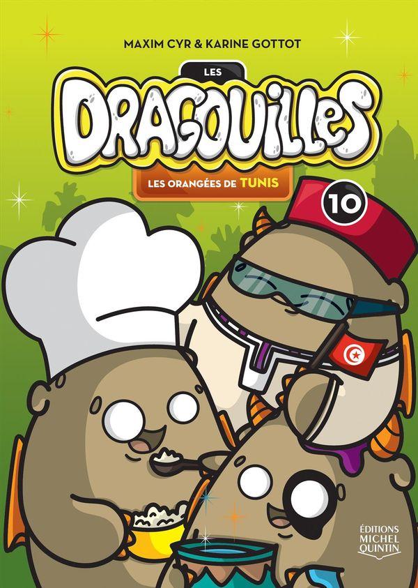 Dragouilles 10 : Les orangées de Tunis
