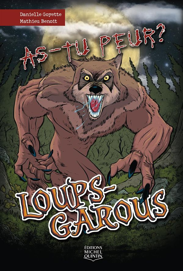 As-tu peur? 04 : Loups-garous
