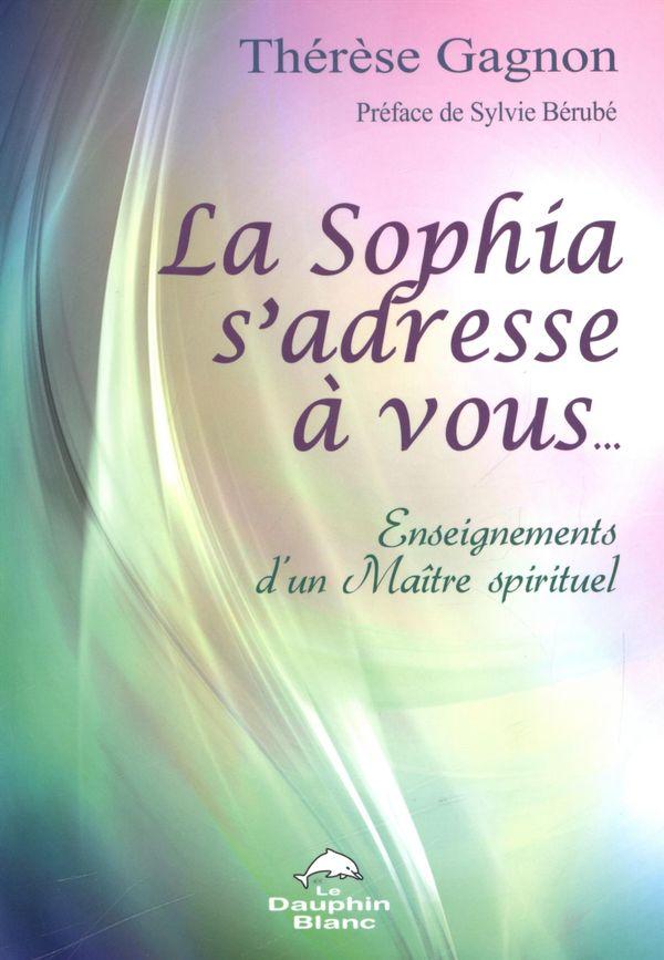 La Sophia s'adresse à vous...