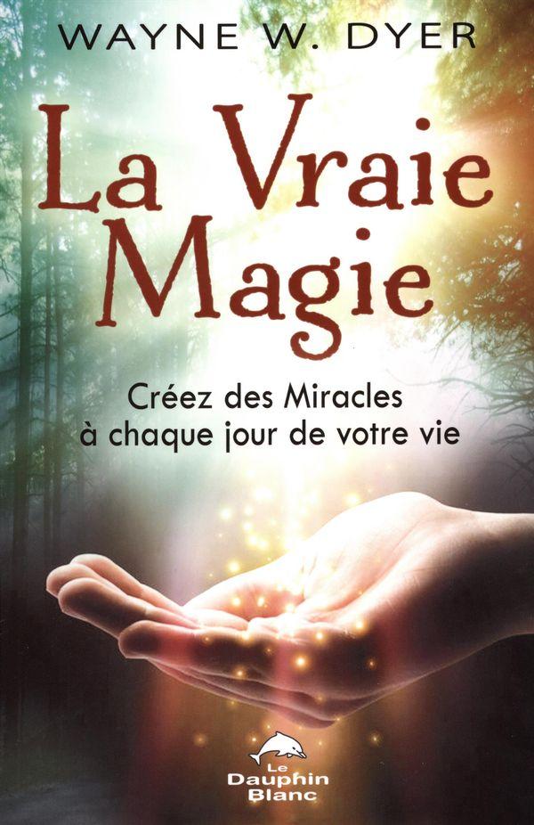 La Vraie magie