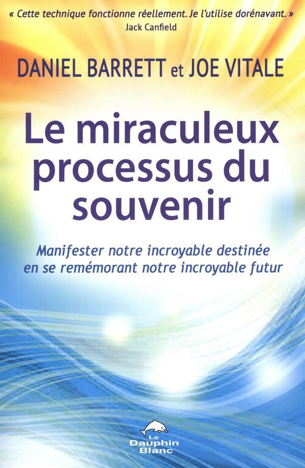 Le miraculeux processus du souvenir