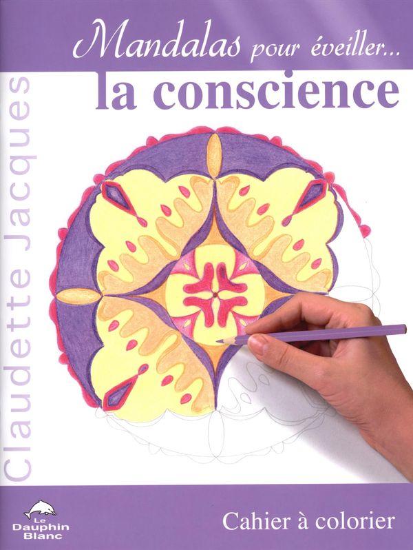 Mandalas pour éveiller... la conscience