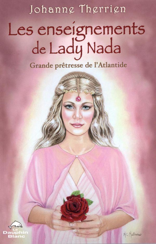 Les enseignements de Lady Nada