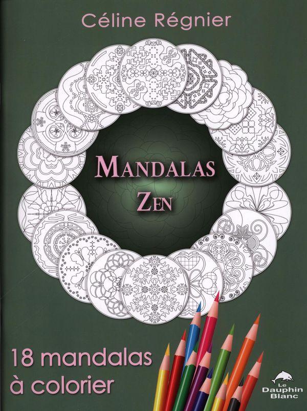Mandalas Zen : 18 mandalas à colorier